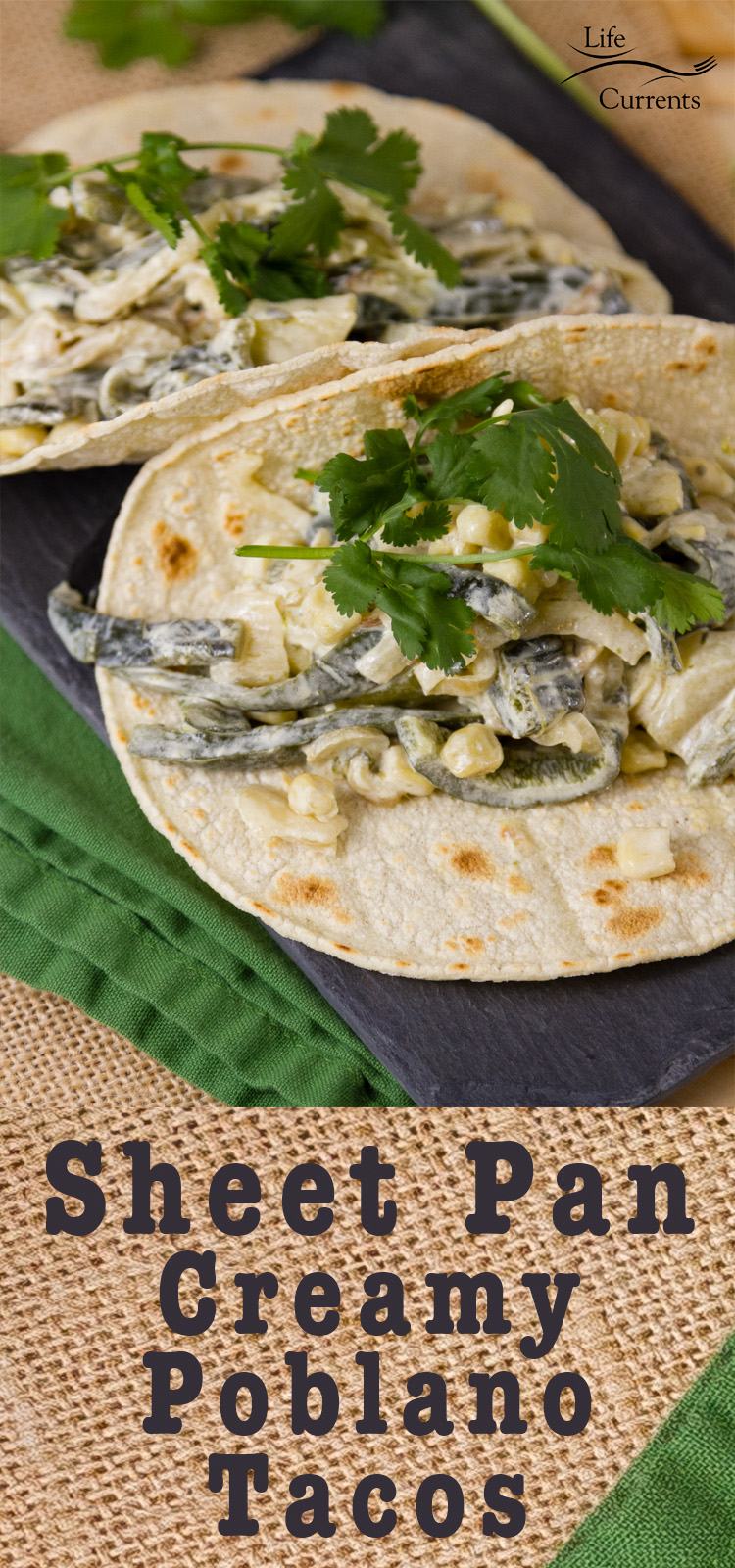 Sheet Pan Creamy Poblano Tacos - a great #TacoTuesday or #MeatlessMonday #mexican #poblano Meal!