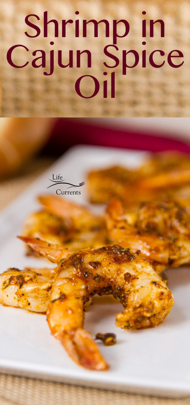Shrimp in Cajun Spice Oil - Full flavored, zesty, Cajun Shrimp that are easy to make. Just toss the cooked shrimp in the Cajun oil and you have a great start to dinner.