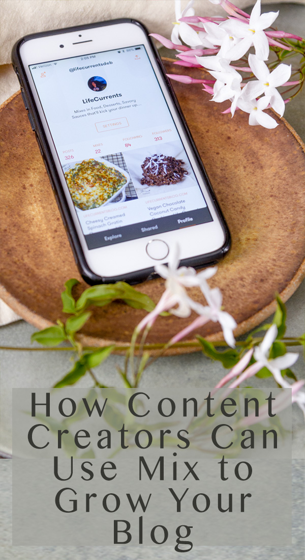 How Content Creators Can Use Mix to Grow Your Blog