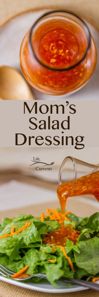 Mom's Salad Dressing - This dressing is so delicious! It's my mom's recipe that she made when I was growing up. I think it's how she got me to eat salads as a kid.