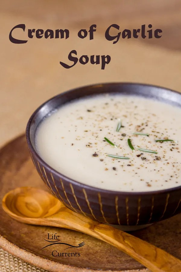 My Cream of Garlic Soup is silky smooth, full flavored, creamy, with a nice bite of garlic.