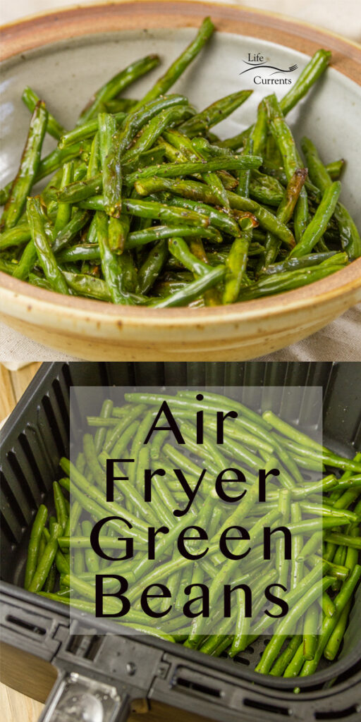 cooked green beans in image on top and in the basket of an air fryer on bottom.