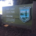 The sign at the entrance of Fort Casey state Park welcoming you