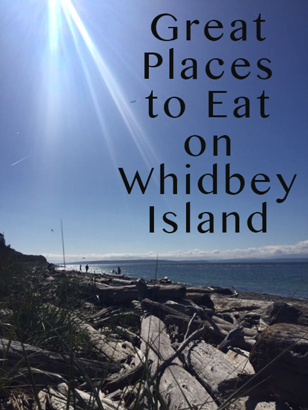 Places to Eat on Whidbey Island