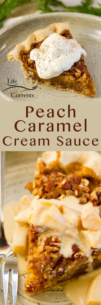 long pin for pinterest with two images for Peach Caramel Cream Sauce