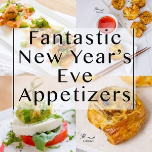 "4 images of appetizers in a collage with the title overlay, ""Fantastic New Year's Eve Appetizers"""