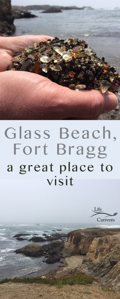 two image collage for pinterest Hands holding beach glass on top, and the beach with cliffs on bottom. Title in middle: Glass Beach, Fort Bragg: a great place to visit