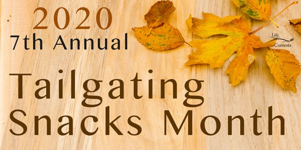Tailgating Snacks Month 2020 7th annual banner with fall leaves on a wood background