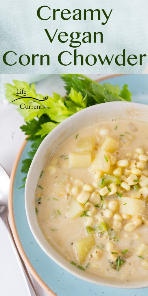 Creamy Vegan Corn Chowder in a bowl on a blue plate, title at top