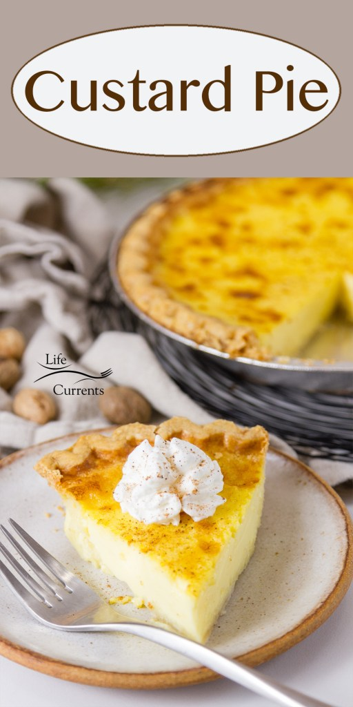 Custard Pie in a pan and on a plate with a fork. Title on image