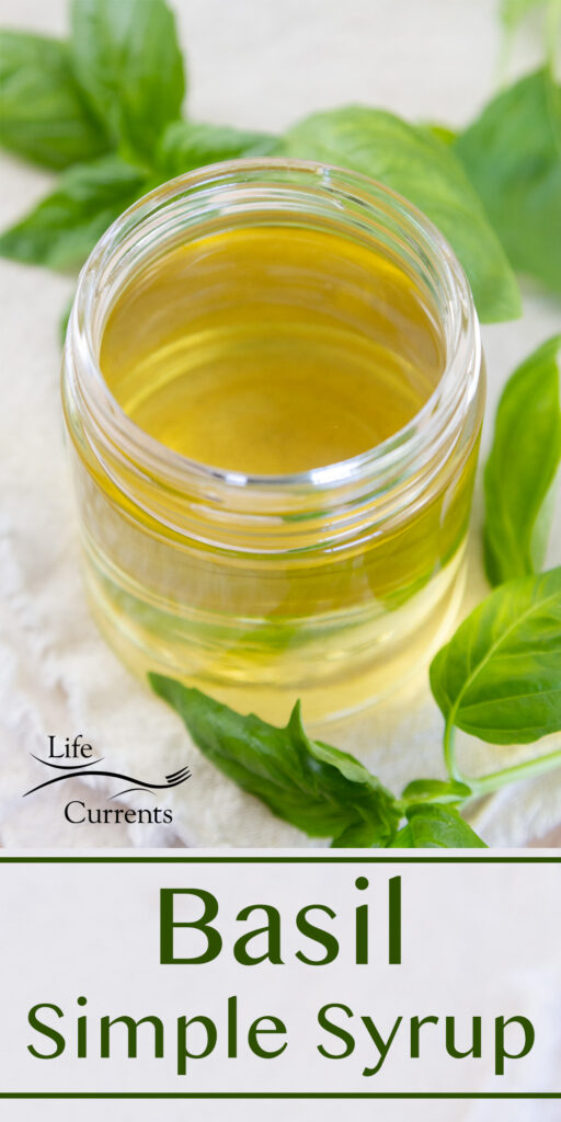 a glass jar of Basil Simple Syrup with fresh leaves, title on bottom of image.