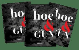 A enxada e a arma -The Hoe and the Gun