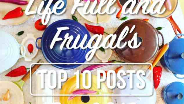 Life Full and Frugal's Top 10 for 2018