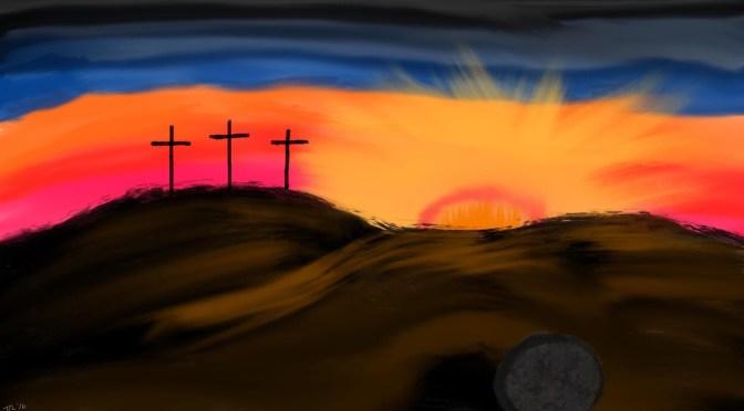 Holy Week 2021: Fulfilled: Easter Sunday
