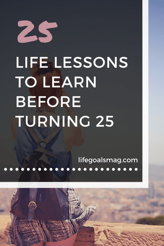 important life lessons to learn in your twenties