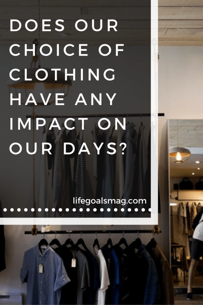 What does your clothing choices say about you. Do they have any impact on how productive you are?