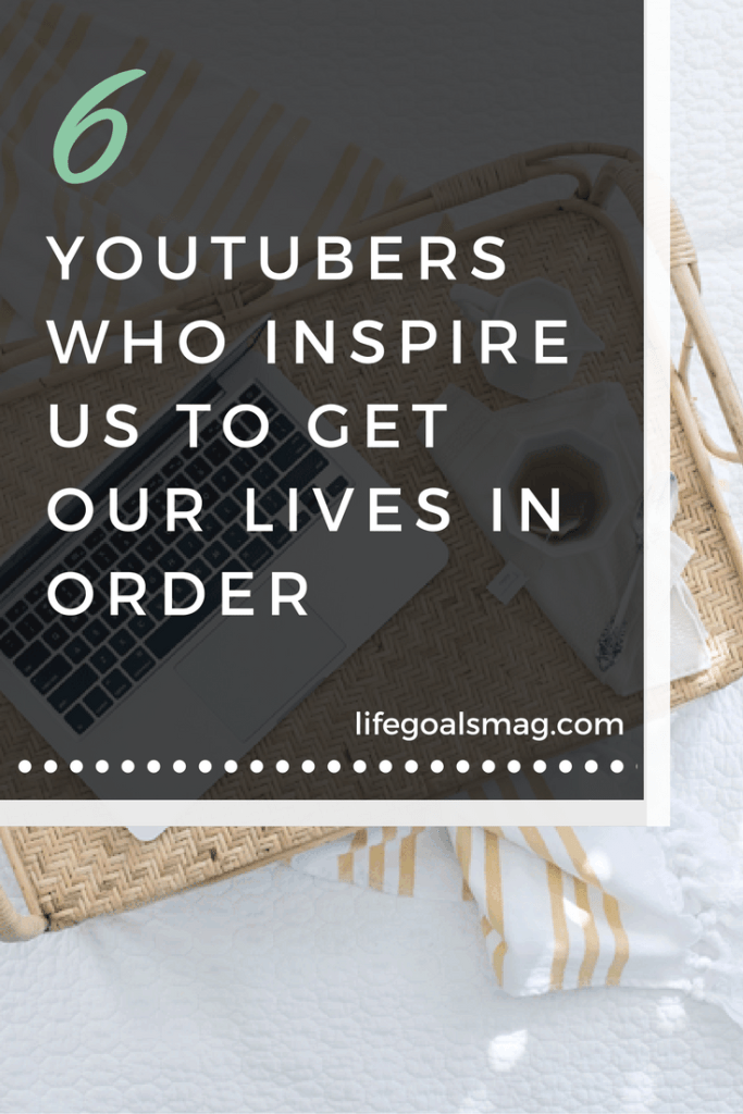 6 inspirational youtubers that make you want to get organized, clean, and travel.