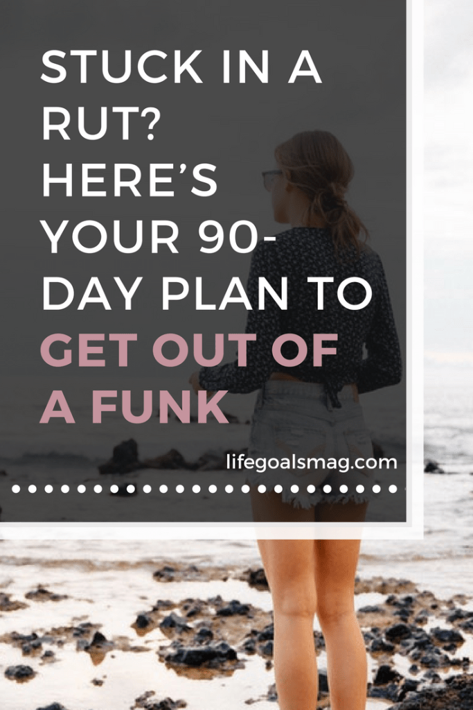 plan for getting out of a rut