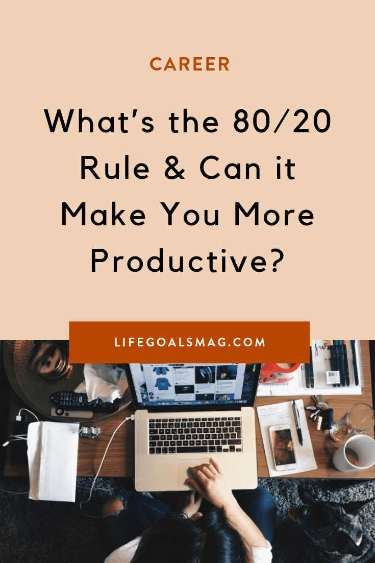 Best career advice: The 80/20 Rule. It's a productivity hack that'll change the way you prioritize your work schedule to get better results. #productivity #career #mindset