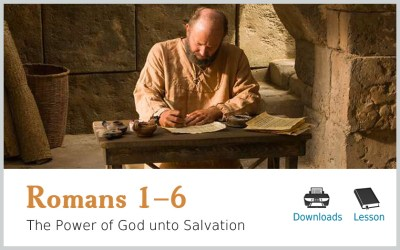 Romans 1-6 – The Power of God unto Salvation