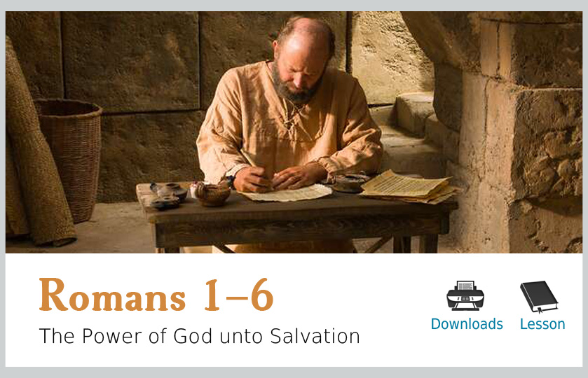 Romans 1-6 – The Power of God unto Salvation