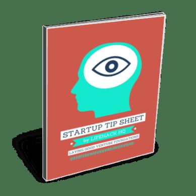 Download The Lifehack Startup Tip Sheet