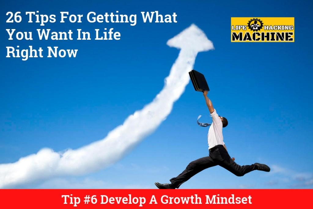 Develop a growth mindset lifehacking machine life hacks