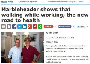 Marblehead Reporter – July 2015 – Walking While Working – http://lifehackrdiet.com/