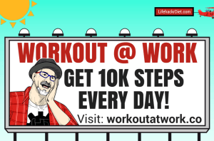 Workout at Work get 10k Steps Every Day - http://lifehackrdiet.com/