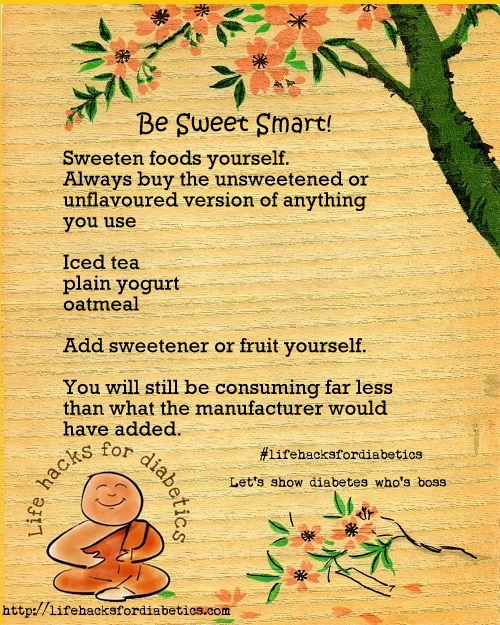 Be Sweet Smart! #lifehacksfordiabetics