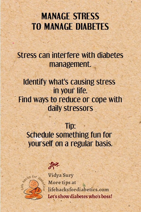Manage stress to manage diabetes #lifehacksfordiabetics
