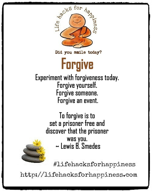 forgive lifehacksforhappiness