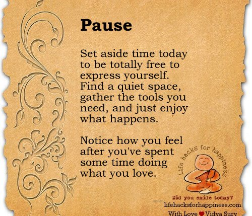 Pause. Be mindful