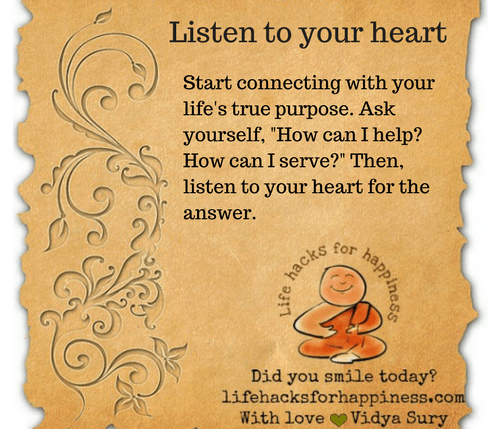 Listen to your heart #lifehacksforhappiness