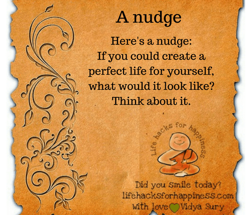 A nudge #lifehacksforhappiness