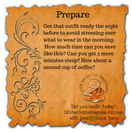 Prepare #lifehacksforhappiness