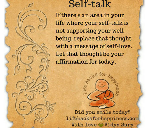 Self talk #lifehacksforhappiness