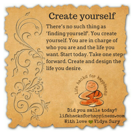 Create yourself #lifehacksforhappiness