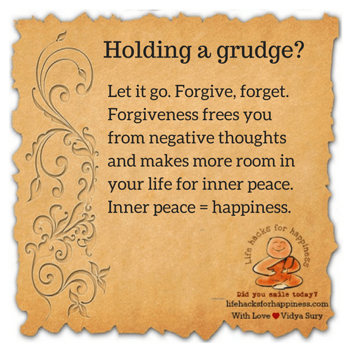 Holding a grudge? #lifehacksforhappiness