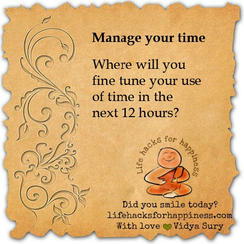 manage your time #lifehacksforhappiness