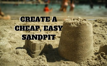 How to create a kids sandpit the easy way (1)