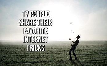 17 People Share Their Favorite Internet Tricks