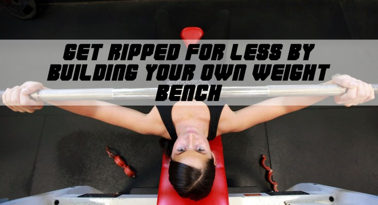 How to build your own weight bench