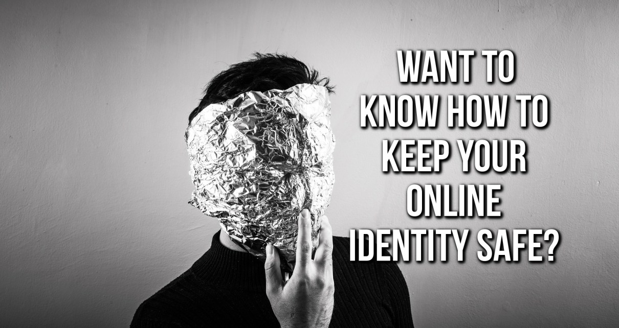 Keep Your Identity Safe On The Web