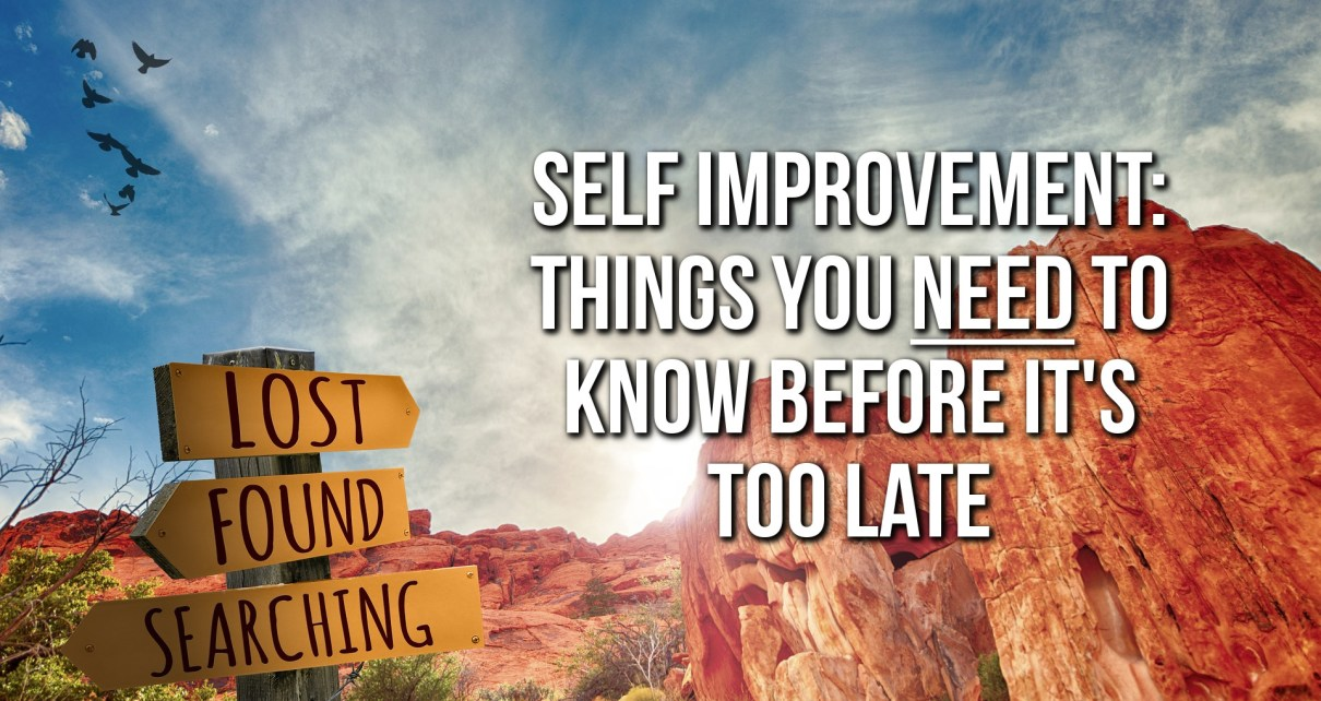 Self Improvement - Facts You Should Know