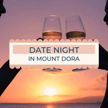 Date Night in Mount Dora