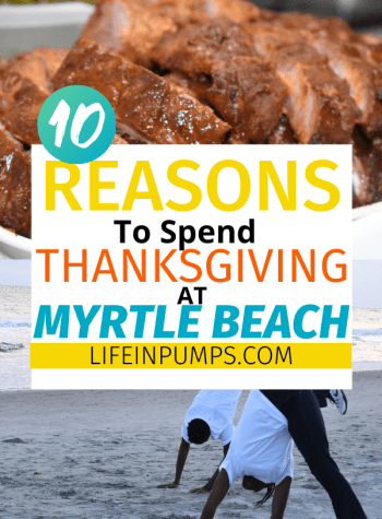 Myrtle Beach Thanksgiving 10 reasons why