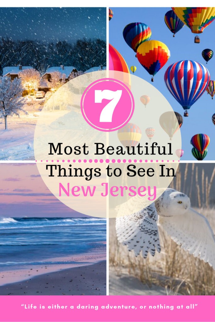 Beautiful things to see in NJ
