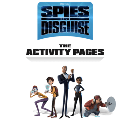 Spies in Disguise Activity sheets for the family and screening and DVD release.