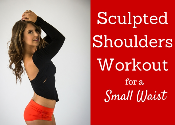 Sculpted Shoulders Workout copy